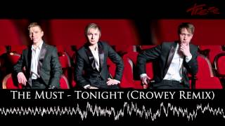 The Must - Tonight (Crowey Remix)