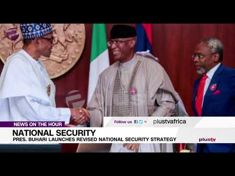 Pres. Buhari Launches Revised National Security Strategy