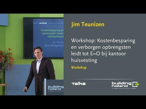 Kostenbesparing en verborgen opbrengsten leidt tot E=0 bij kantoorhuisvesting - Jim Teunizen