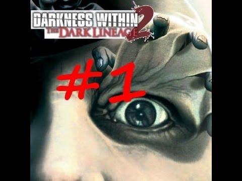 darkness within 2 the dark lineage pc gameplay