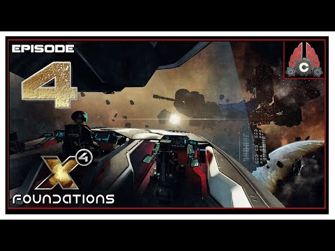 Let's Play X4: Foundations Split Vendetta (2020 Run) With CohhCarnage - Episode 4