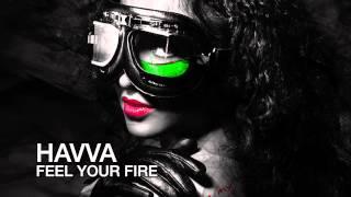 Havva - Feel Your Fire