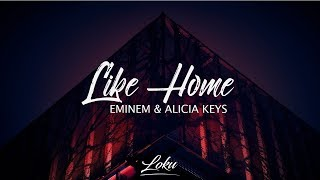 Eminem - Like Home (Lyrics) ft. Alicia Keys