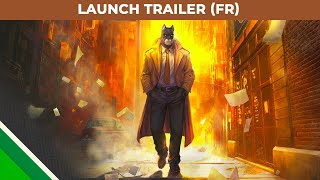 Blacksad: Under the Skin | Trailer de lancement FR | Microids, Pendulo Studios & YS Interactive