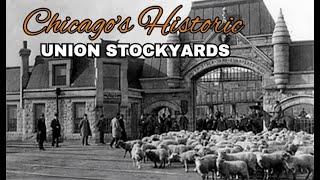 Historic Chicago Union Stock Yards