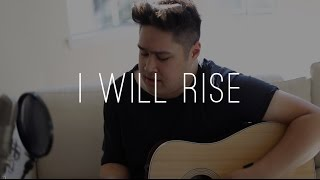 I Will Rise | Cover by Justin Critz