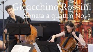 Gioacchino Rossini: Sonata a Quattro No. 3