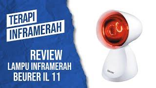 Unboxing Beurer IL 11 - Alat Terapi Lampu Inframerah