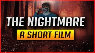 The Nightmare | A Short Film