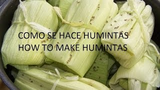 Learn how to make Humintas with Sustainable Bolivia