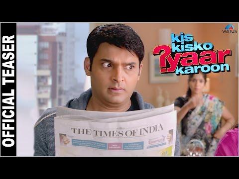 Kis Kisko Pyaar Karoon | Official Teaser-3 | Kapil Sharma, Arbaaz, Elli, Manjari, Simran, Sai, Varun