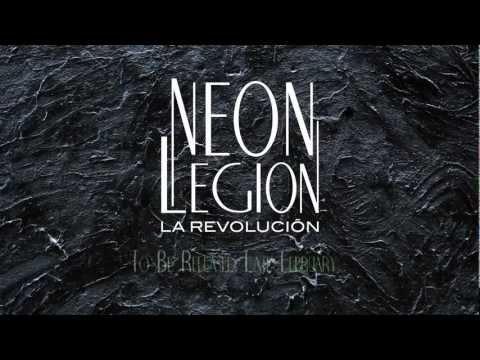 Neon Legion - La Revolucion