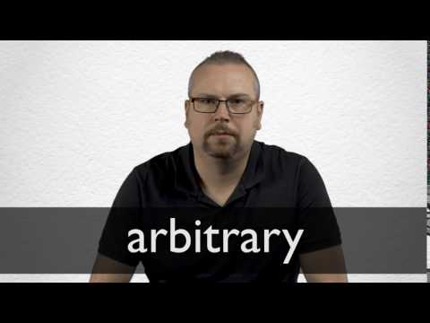 Arbitrary definition and meaning | Collins English Dictionary