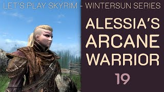 Skyrim Wintersun: Alessia's Arcane Warrior - 19: The Book of Love Finale