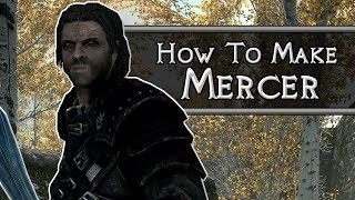 Skyrim: How to Make Mercer Frey
