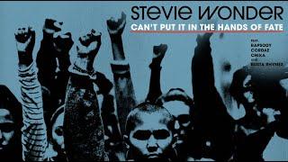 Stevie Wonder - Can't Put It In The Hands of Fate feat. Rapsody, Cordae, Chika & Busta Rhymes Автор: Stevie Wonder 1 месяц назад 6 минут 43 секунды