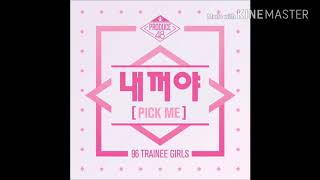 PRODUCE 48 - (내꺼야) PICK ME (Speed up)