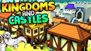 """Kingdoms and Castles Alpha Gameplay - """"LONG LIVE KING GENNY!!!""""  -  Let"""
