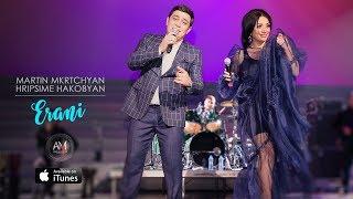 Martin Mkrtchyan & Hripsime Hakobyan - Erani
