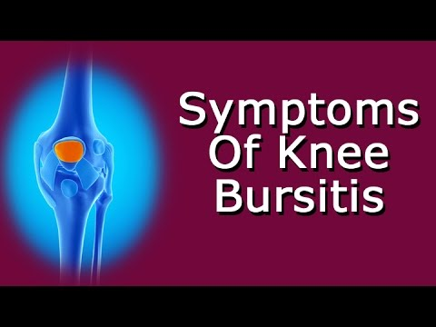 Video Symptoms Of Knee Bursitis
