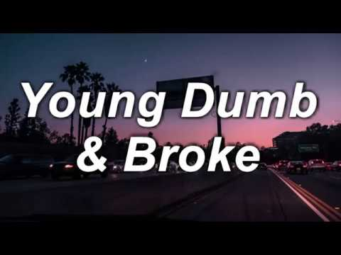 Young dumb   broke   khalid   lyrics