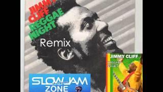 Reggae NightsToo Close (remix) Jimmy Cliff (Next)