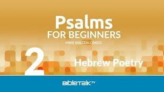 Hebrew Poetry - Free Psalms Bible Study