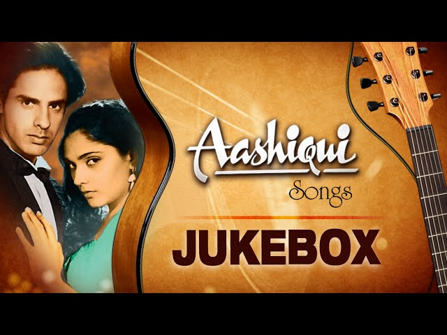 Aashiqui Movie Full Songs Rahul Roy Anu Agarwal Jukebox
