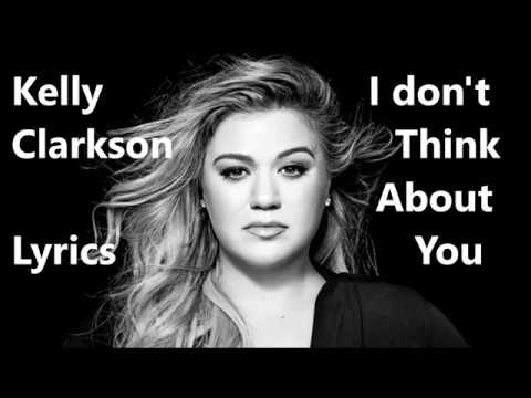 Kelly Clarkson - I Don't Think About You [Lyric Video] Mp3