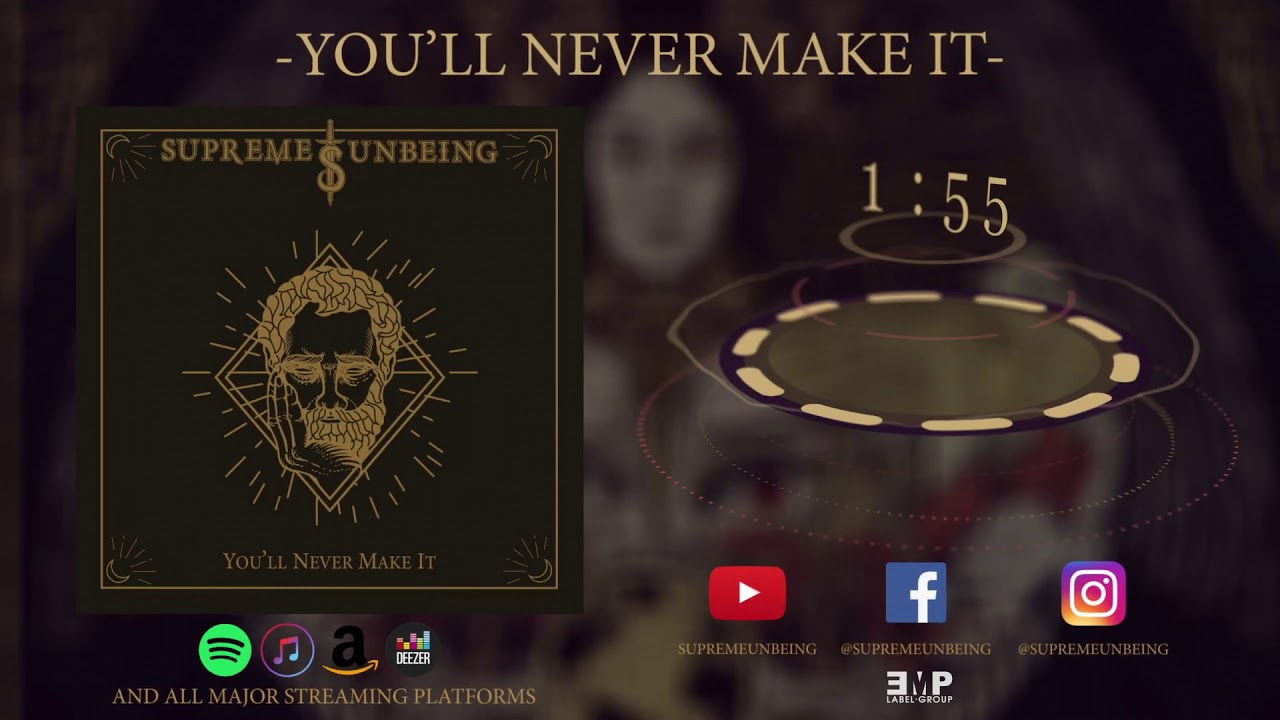 SUPREME UNBEING - You'll Never Make it