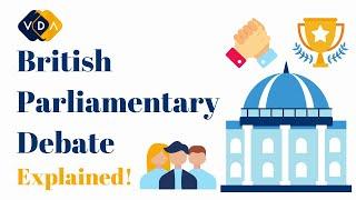 British Parliamentary Debate   Explained   Vancouver Debate Academy