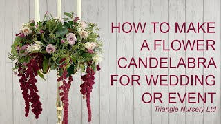 How to Make a Flower Candelabra for Wedding or Event- Wholesale Flowers Direct