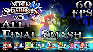 All Final Smashes in 8 Player mode - 60fps 1080p - Super Smash Bros Wii U