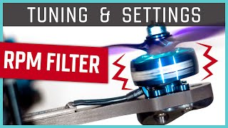 Betaflight Filter Settings #3: RPM FILTER | Setup & Tuning