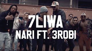 7LIWA - NARI FT. 3ROBI ( OFFICIAL MUSIC VIDEO )