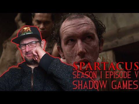 Spartacus season 1 episode 5 'Shadow Games' REACTION