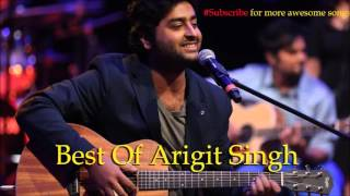 Best of Arijit Singh Jan 2015 / Arijit Singh Best Songs 2015 / Arijit Singh Songs