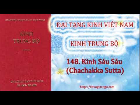 Kinh Trung Bộ - 148. Kinh Sáu sáu (Chachakka Sutta)