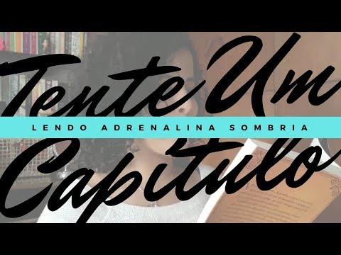 ADRENALINA SOMBRIA (THAÍS BARROS) | TENTE UM CAPÍTULO | Livraneios