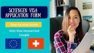 Schengen Visa Application Form UNMARRIED CouplelSchengenVisa Swisspinay #LOVEISNOTTOURISMPHILIPPINES