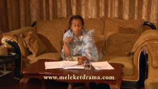 Meleket Drama  - Part 5