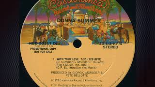 """With Your Love (The """"Rumor Has It Ms Gaines Feels Love"""" Extended Edit) - Donna Summer"""