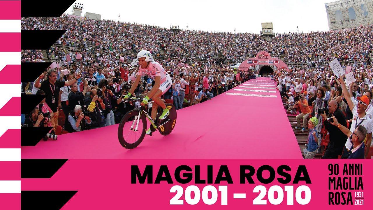 90Anni Maglia Rosa: 2001 – 2010