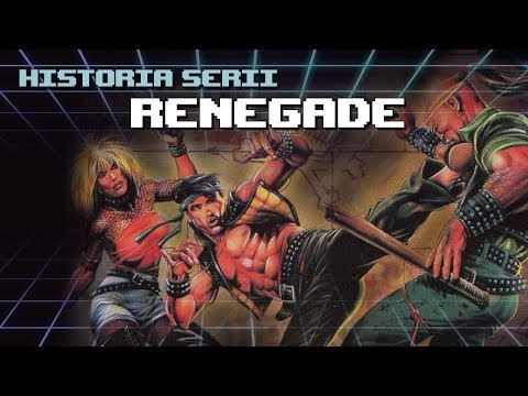 Historia serii Renegade