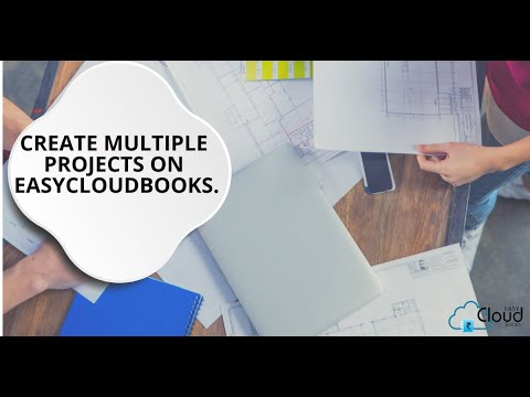 Create Multiple Projects on Easycloudbooks.