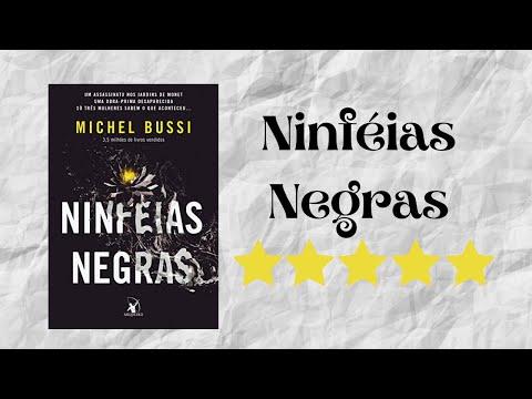 Resenha #28 - Ninfeias Negras de Michel Bussi