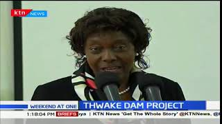 President Uhuru is set to commission Thwake Dam Project in Makueni County