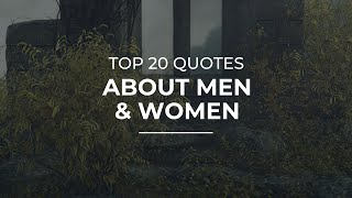 Top 20 Quotes About Men And Women | Daily Quotes | Trendy Quotes | Amazing Quotes