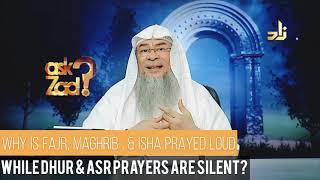 Why do we pray Fajr, Maghrib & Isha aloud and Dhuhr & Asr silently? - Assim al hakeem