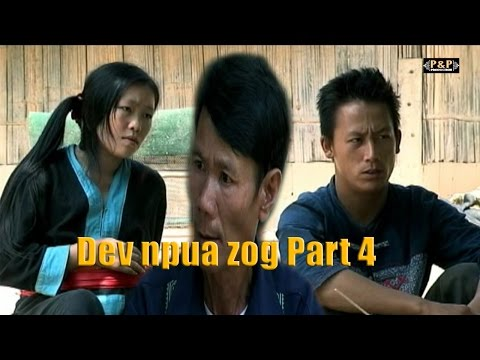 hmong movie - Dev Npua Zog Part 4 Full Movies